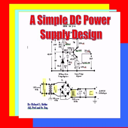 9781461187714: A Simple DC Power Supply Design: Power Supply Design