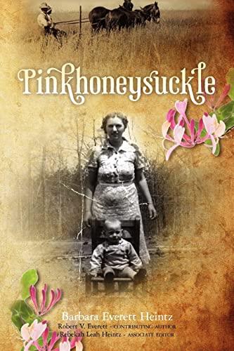9781461188209: Pinkhoneysuckle