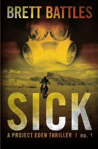 9781461189268: Sick: A Project Eden Thriller