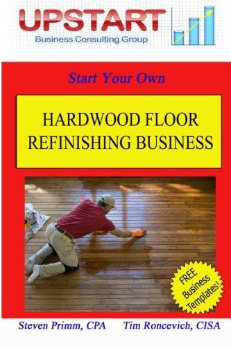 9781461189992: Hardwood Floor Refinishing Business