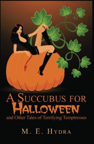 9781461192671: A Succubus for Halloween