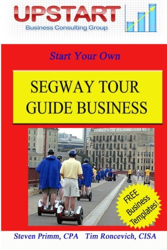 9781461193340: Segway Tour Guide Business