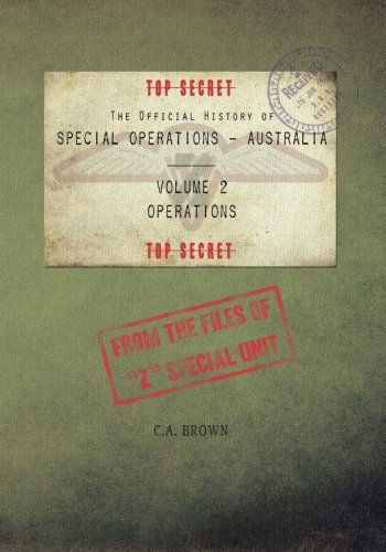 9781461196518: The Official History of Special Operations Australia, Volume 2 - Operations: From the files of