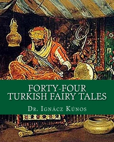 9781461197522: Forty-Four Turkish Fairy Tales