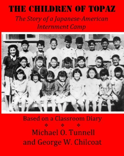 9781461199502: The Children of Topaz: The Story of a Japanese-American Internment Camp Based on a Classroom Diary