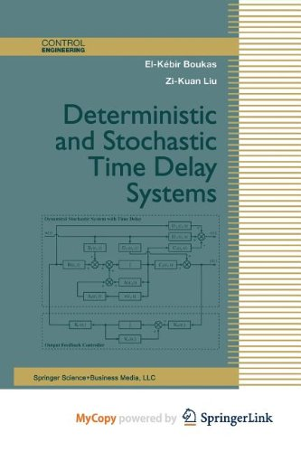 9781461200789: Deterministic and Stochastic Time-Delay Systems