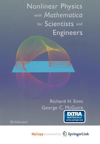 9781461202127: Nonlinear Physics with Mathematica for Scientists and Engineers