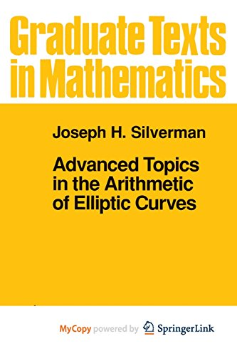 9781461208525: Advanced Topics in the Arithmetic of Elliptic Curves