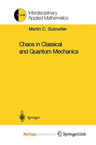 9781461209843: Chaos in Classical and Quantum Mechanics