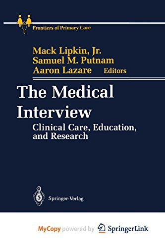 9781461224891: The Medical Interview: Clinical Care, Education, and Research