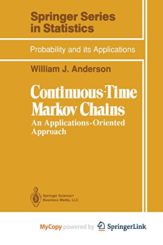 9781461230397: Continuous-Time Markov Chains: An Applications-Oriented Approach