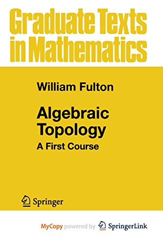 9781461241812: Algebraic Topology: A First Course