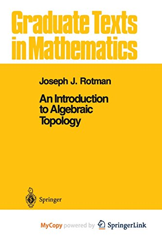 9781461245773: An Introduction to Algebraic Topology
