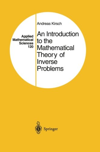 9781461253402: An Introduction to the Mathematical Theory of Inverse Problems (Applied Mathematical Sciences)