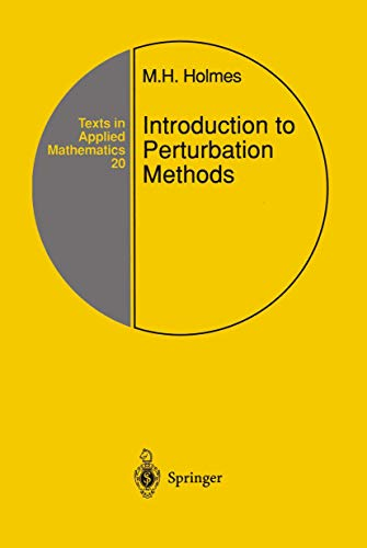 Introduction to Perturbation Methods (Texts in Applied Mathematics): Holmes, Mark H.