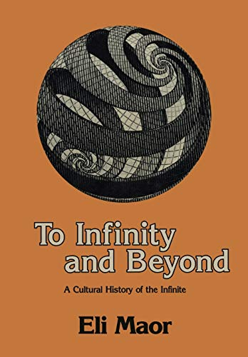 9781461253969: To Infinity and Beyond: A Cultural History of the Infinite