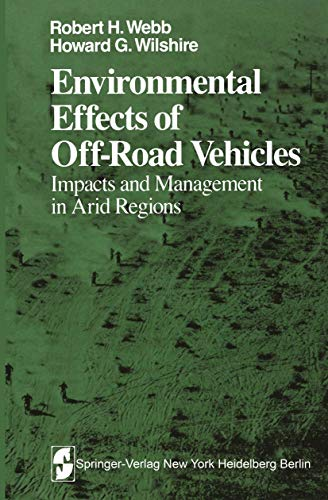 9781461254560: Environmental Effects of Off-Road Vehicles: Impacts and Management in Arid Regions (Springer Series on Environmental Management)