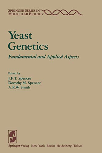 Yeast Genetics: Fundamental and Applied Aspects (Springer Series in Molecular and Cell Biology): ...