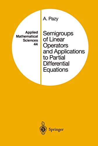 9781461255635: Semigroups of Linear Operators and Applications to Partial Differential Equations (Applied Mathematical Sciences)
