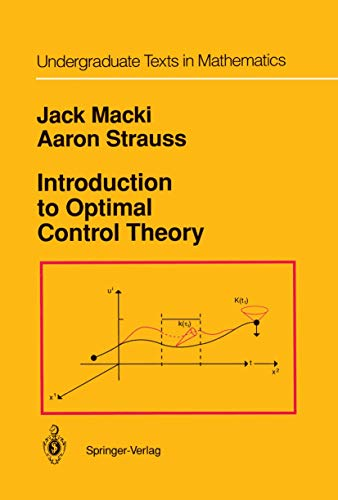 9781461256731: Introduction to Optimal Control Theory (Undergraduate Texts in Mathematics)