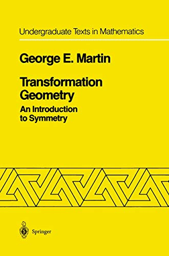 9781461256823: Transformation Geometry: An Introduction to Symmetry (Undergraduate Texts in Mathematics)
