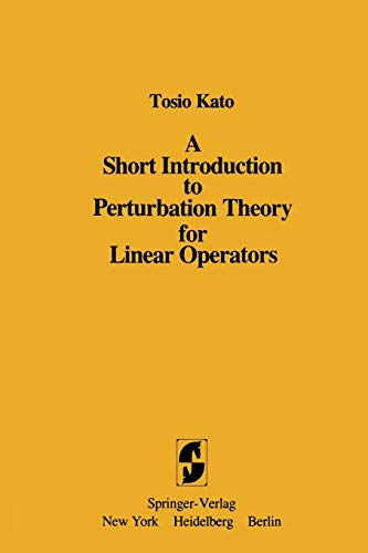 9781461257028: A Short Introduction to Perturbation Theory for Linear Operators