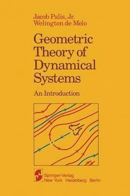 9781461257042: Geometric Theory of Dynamical Systems: An Introduction