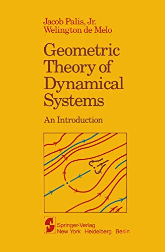 9781461257059: Geometric Theory of Dynamical Systems: An Introduction