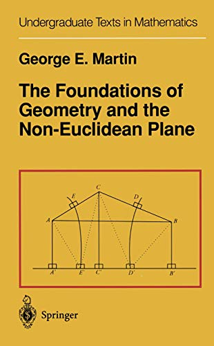 9781461257271: The Foundations of Geometry and the Non-Euclidean Plane (Undergraduate Texts in Mathematics)
