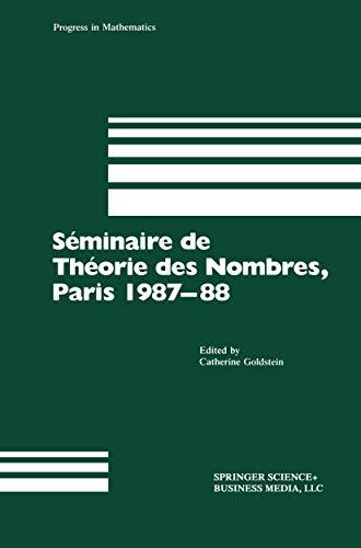 9781461257905: Séminaire de Théorie des Nombres, Paris 1987–88 (Progress in Mathematics)