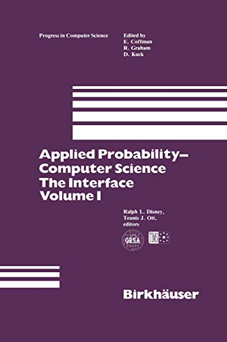 9781461257936: Applied Probability-Computer Science: The Interface Volume 1 (Progress in Computer Science and Applied Logic)