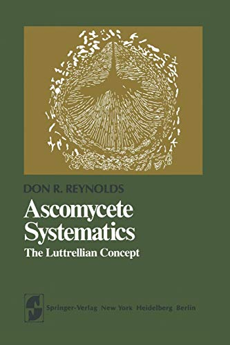 9781461258469: Ascomycete Systematics: The Luttrellian Concept (Springer Series in Microbiology)