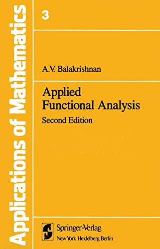 9781461258674: Applied Functional Analysis (Stochastic Modelling and Applied Probability)