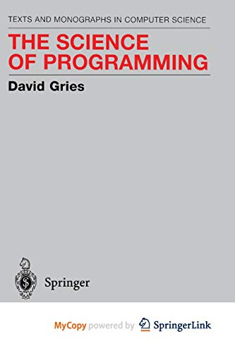 9781461259848: The Science of Programming