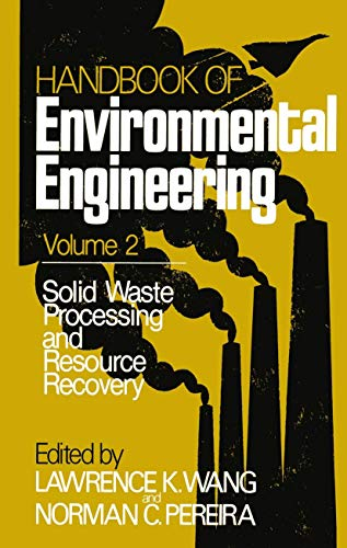9781461259947: Solid Waste Processing and Resource Recovery: Volume 2 (Handbook of Environmental Engineering)