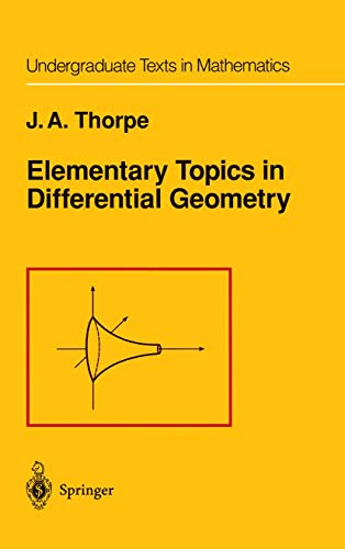 9781461261551: Elementary Topics in Differential Geometry (Undergraduate Texts in Mathematics)
