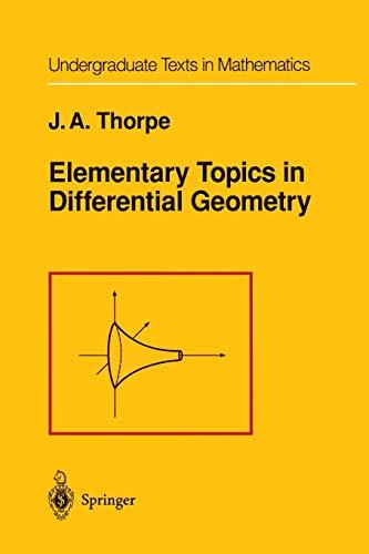 9781461261551: Elementary Topics in Differential Geometry (Undergraduate Texts in Mathematics)