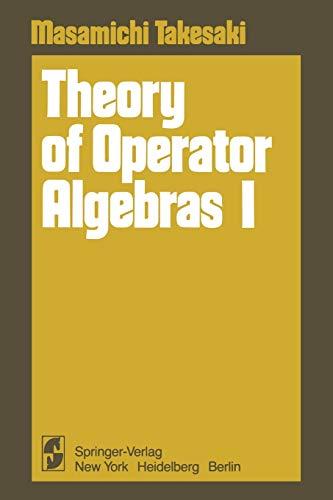 9781461261902: Theory of Operator Algebras I