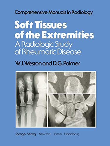 9781461262534: Soft Tissues of the Extremities: A Radiologic Study Of Rheumatic Disease (Comprehensive Manuals in Radiology)