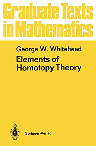 9781461263203: Elements of Homotopy Theory (Graduate Texts in Mathematics)