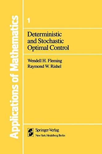 9781461263821: Deterministic and Stochastic Optimal Control (Stochastic Modelling and Applied Probability)