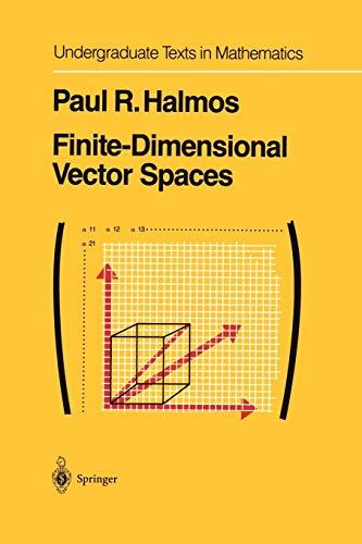 9781461263890: Finite-Dimensional Vector Spaces (Undergraduate Texts in Mathematics)