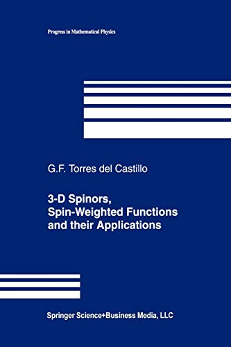 9781461264163: 3-D Spinors, Spin-Weighted Functions and their Applications (Progress in Mathematical Physics)