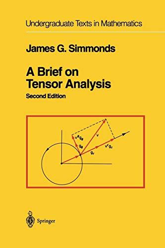 9781461264248: A Brief on Tensor Analysis (Undergraduate Texts in Mathematics)