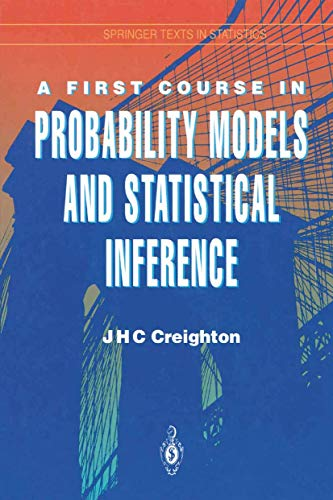 9781461264316: A First Course in Probability Models and Statistical Inference (Springer Texts in Statistics)