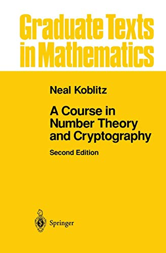 9781461264422: A Course in Number Theory and Cryptography (Graduate Texts in Mathematics)