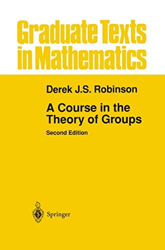 9781461264439: A Course in the Theory of Groups (Graduate Texts in Mathematics)