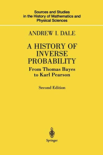 9781461264477: A History of Inverse Probability: From Thomas Bayes to Karl Pearson (Sources and Studies in the History of Mathematics and Physical Sciences)