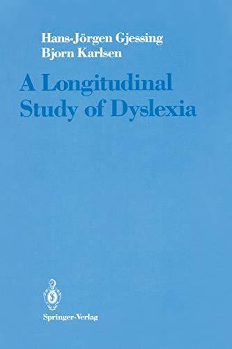 9781461264521: A Longitudinal Study of Dyslexia: Bergen's Multivariate Study of Children's Learning Disabilities