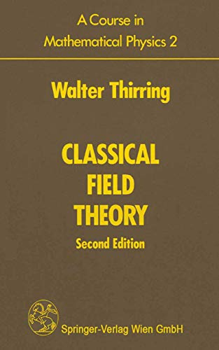9781461264637: A Course in Mathematical Physics 2: Classical Field Theory